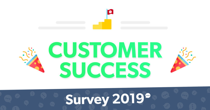 The Results Of Our Customer Success Survey 2019