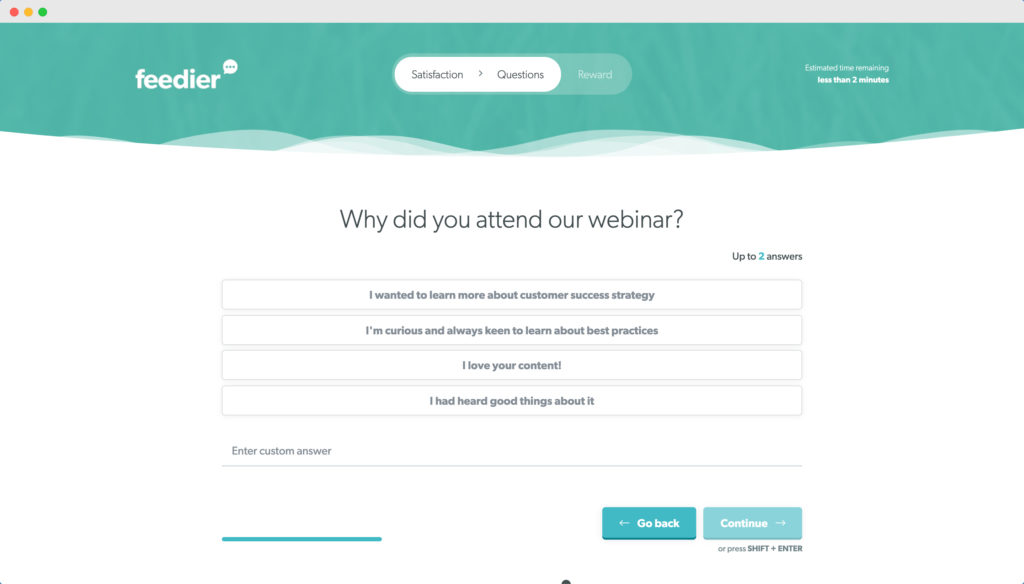 Why did you attend our webinar? Post event survey question example