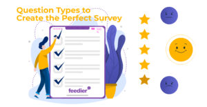 10+ Survey Question Types to Create a Perfect Customer Satisfaction Survey