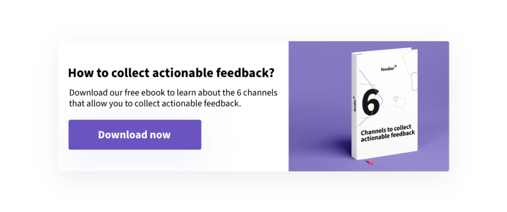 collect actionable feedback